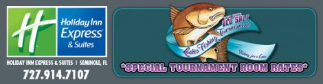 fish the old salt ladies fishing tournament - stay at the holiday inn express