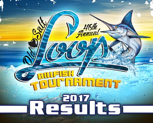 Old Salt All Releasw Loop Billfish Tournament - 2017 Results