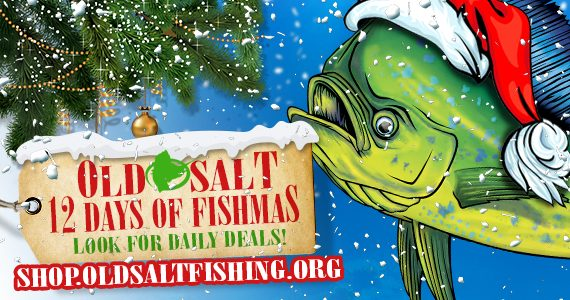 holiday sale at Old Salt Fishing Foundation