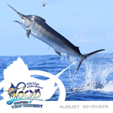 Old Salt Loop Billfish Tournament